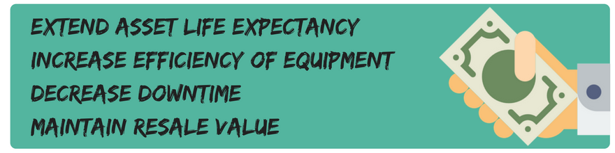 Extend-asset-life-expectancyIncrease-efficiency-of-equipmentDecrease-downtimeMaintain-resale-value-1